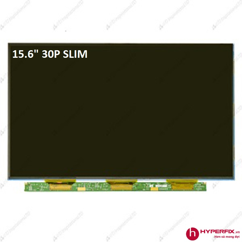 """Màn Hình 15.6"""" Slim 30Pin"""